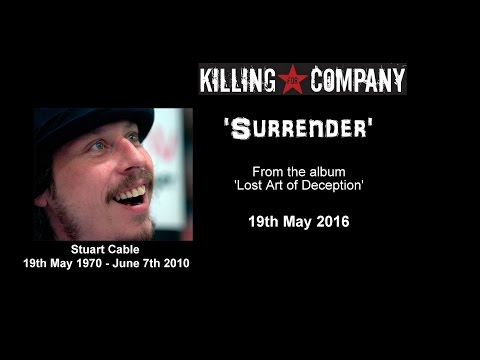 Killing For Company featuring Stuart Cable - 'Surrender' 2016