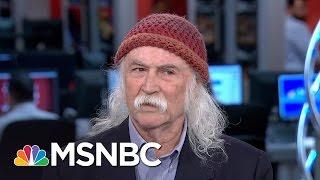 David Crosby: Female POTUS Would Do A Better Job | Morning Joe | MSNBC
