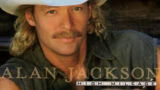 Alan Jackson - Kiss An Angel Good Mornin'