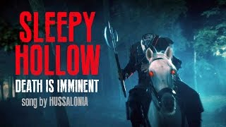 SLEEPY HOLLOW - Death is Imminent - song by Hussalonia