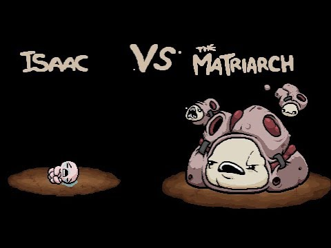 The Binding Of Isaac Afterbirth The Matriarch Boss Youtube