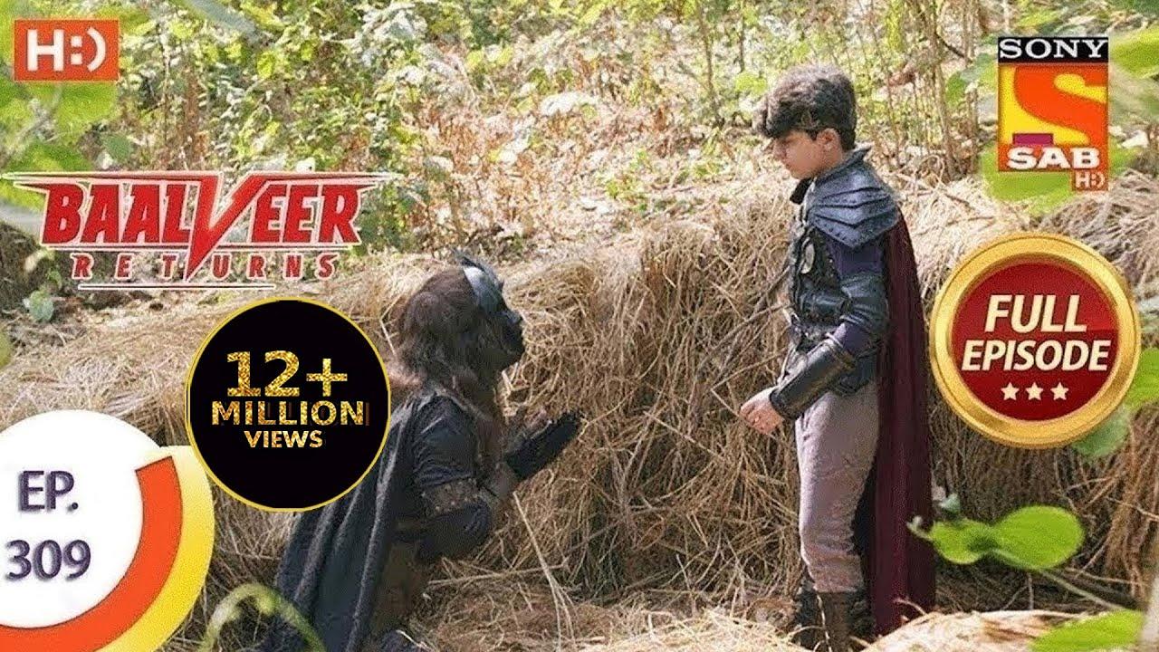 Download Baalveer Returns - Ep 309 - Full Episode - 26th February, 2021