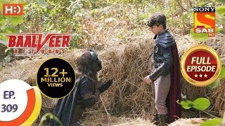 Baalveer Returns - Ep 309 - Full Episode - 26th February, 2021