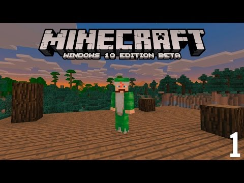 MINECRAFT Windows 10 Edition Beta [1] - STARTING OUT!