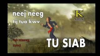 Dab Neeg Hmoob 2017 - Tij Tua Kwv