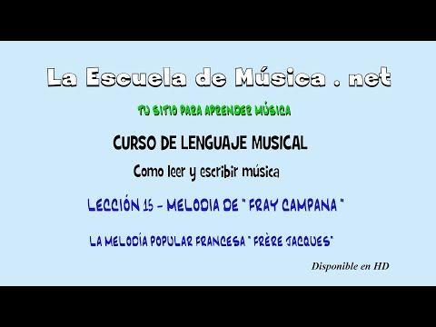 Cómo leer una melodía : Fray Campana (Frère Jacques) - Lección 15