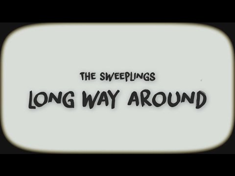 Long Way Around - (Official Music Video) - The Sweeplings