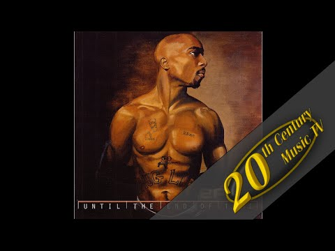 2Pac - Until The End Of Time (2001)