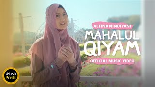 Alfina Nindiyani - Mahalul Qiyam (Official Music Video)