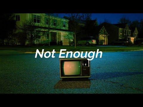 FUR - Not Enough (Lyric)
