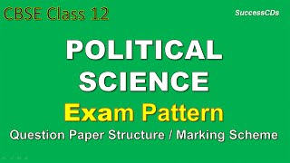 cbse class 12 political science exam scheme and question paper marks distribution