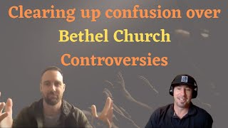 Banning Liebscher: Clearing Up Confusion over Bethel Church Controversies