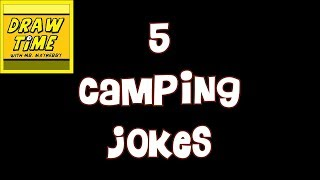 5 CAMPING JOKES