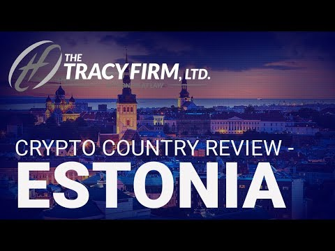 Adam Tracy's Crypto Country Review - Estonia