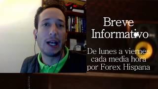 Breve Informativo - Noticias Forex del 12 de Diciembre del 2017