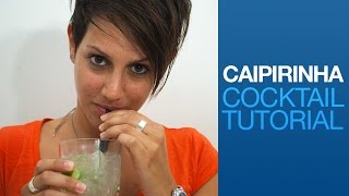 Caipirinha Cocktail Tutorial | Drink Corner