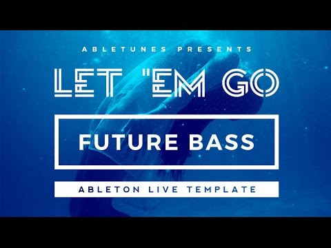Future Bass/Chill Trap Ableton Live Template \