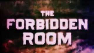 THE FORBIDDEN ROOM - Teaser