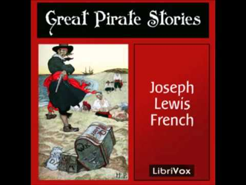 Great Pirate Stories (FULL Audiobook) - part (1 of 5)