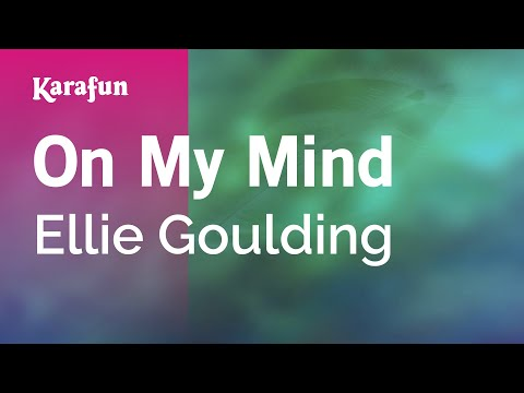 On My Mind - Ellie Goulding (Karaoke)