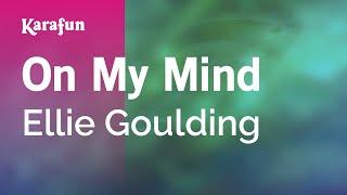 Gambar cover Karaoke On My Mind - Ellie Goulding *