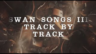 LORD OF THE LOST - Swan Songs III Track by Track (Part 1) | Napalm Records