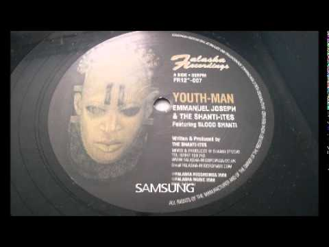 Emmanuel Joseph & The Shanti-ites - Youth-Man