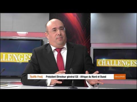 Challenges Algérie - Touffik Fredj P-DG GE Afrique Nord et Ouest