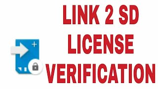 HOW TO VERIFY LINK2SD PLUS LICENCE
