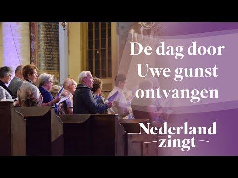 Nederland Zingt: De dag door Uwe gunst ontvangen