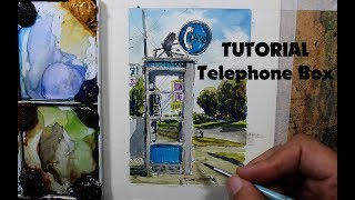 How to draw and paint Telephone Box in watercolor Streetscape.Nil Rocha