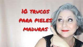 ☺ 10 TIPS DE MAQUILLAJE PARA PIELES MADURAS ☺ Makeupmasde40