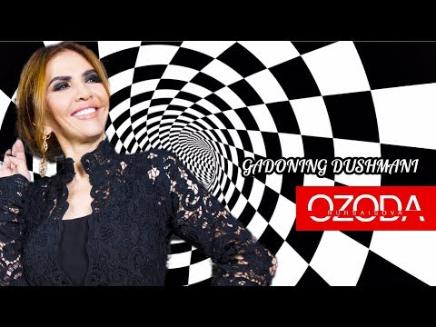 Ozoda - Gadoning dushmani... (Music Version 2018)