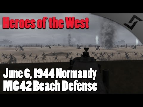 Heroes of the West RO2 Mod  MG42 DDay Beach Defense