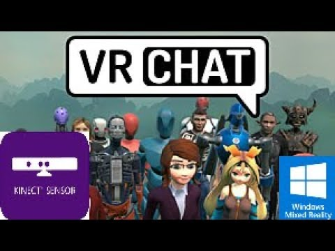 VRChat and Kinect with Windows Mixed Reality and KinectToVR