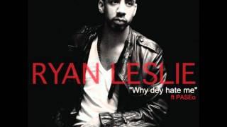 """Ryan Leslie """"Why dey hate me"""" 2011"""