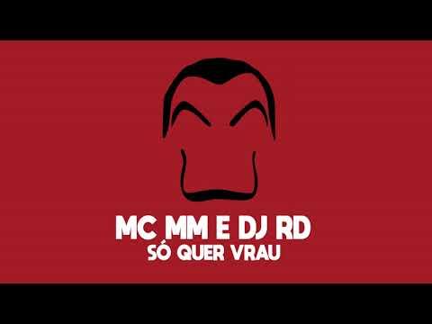 MC MM e DJ RD - Só quer vrau VERSÃO YAN PABLO DJ
