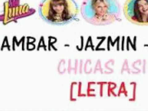 Soy Luna - Chicas Asi
