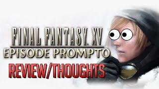 Yelling About Episode Prompto (& More Updates)