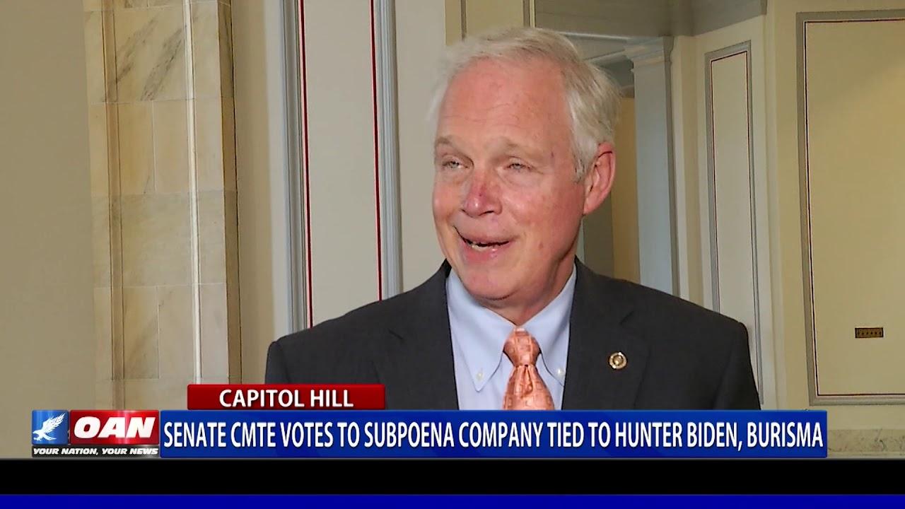 Senate committee votes to subpoena company tied to Hunter Biden, Burisma