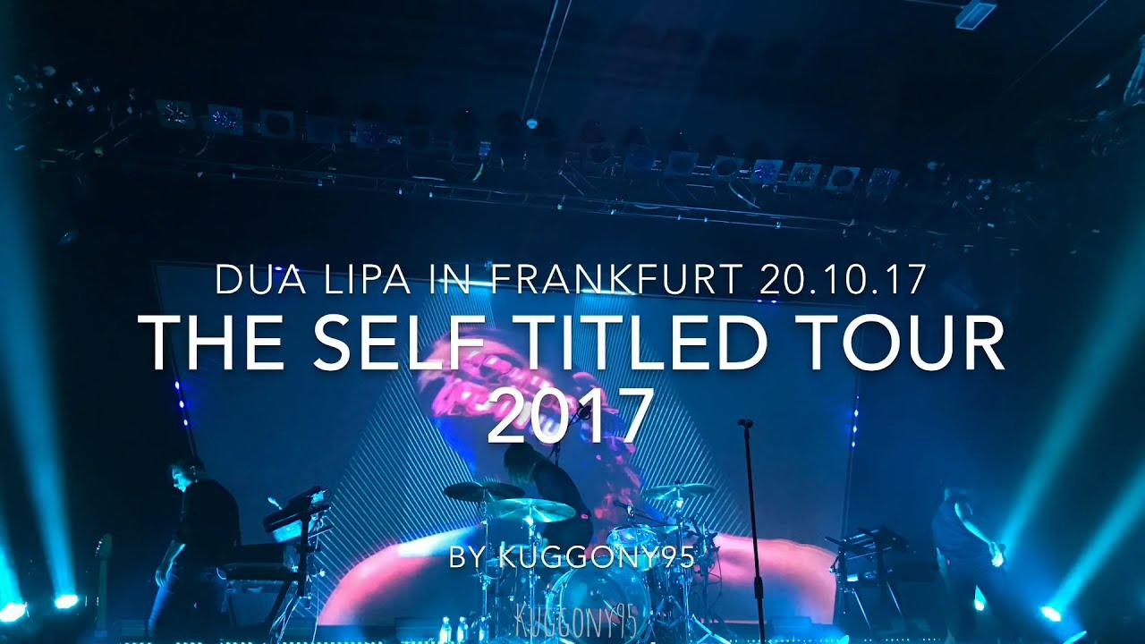 Download DUA LIPA IN FRANKFURT | 20.10.2017 The Self titled Tour| Batschkapp