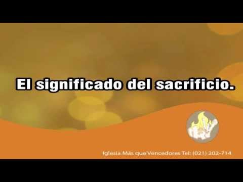 El significado del sacrificio | 13-04-2014