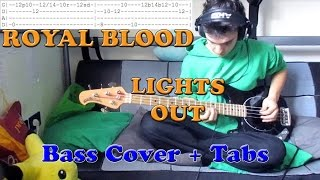 [HQ] [Bass Cover + Tabs] Royal Blood - Lights Out