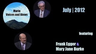 June/July 2012 | Mary Jane Burke and Frank Egger | Marin Voices and Views