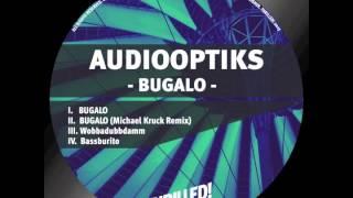 Audiooptiks - Bugalo (Michael Kruck Remix)