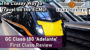The Classy Way To Travel on the ECML | Grand Central Adelante First Class Review (London - Bradford)