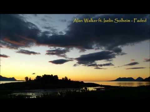 Alan Walker ft. Iselin Solheim - Faded
