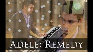 Adele (25) - Remedy  - Piano Cover