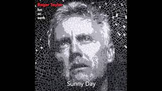 Roger Taylor - Sunny Day
