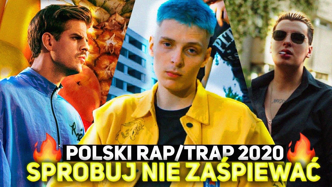 SPRÓBUJ NIE ZAŚPIEWAĆ - POLSKI RAP/TRAP 2020 #4